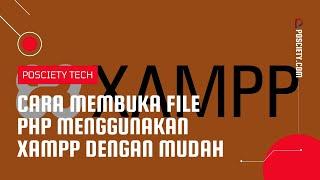 Buka / Baca File .php di Localhost Dengan XAMPP