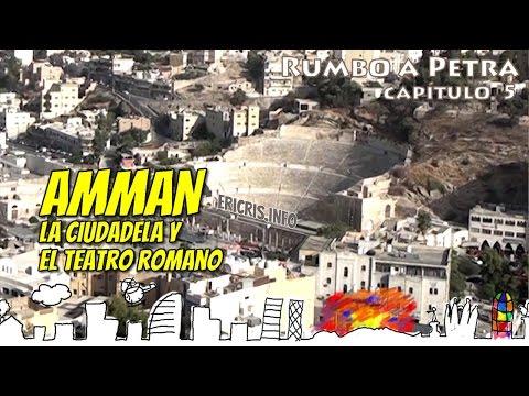 Amman, Teatro y ciudadela romana [Rumbo a Petra] [Jordania 2015]