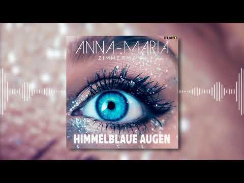 Anna-Maria Zimmermann - Himmelblaue Augen (David Tronix Remix)