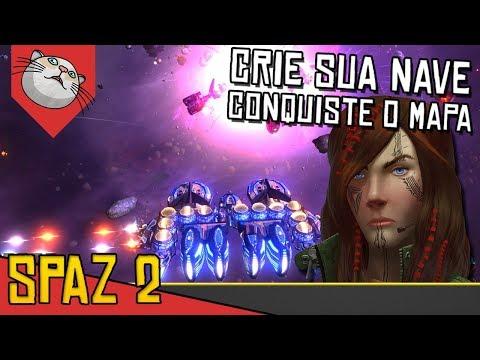 CONSTRUA SUA NAVE E CONQUISTE TERRITORIO - SPAZ 2 #01 [Série Gameplay Português PT-BR]