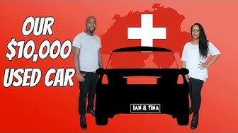 We Bought A Car [ In Switzerland ]