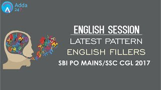 Latest Pattern English Fillers For SBI PO MAINS & SSC CGL 2017 (Online Coaching for SBI IBPS SSC)