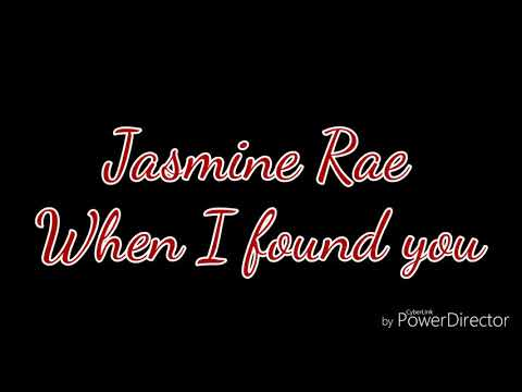 Jasmine Rae When I found you (lyrics)😍Wedding song