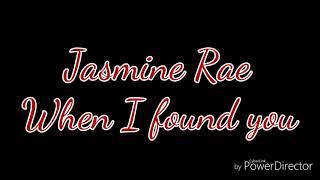 Jasmine Rae When I found you (lyrics)😍Wedding song