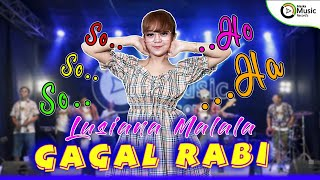 Download lagu Lusiana Malala - Gagal Rabi (Official Music Video) Wes Kadung Lamaran Nyebarke Undangan