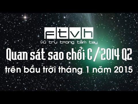 [Ftvh] Quan sát sao chổi C/2014 Q2 (Lovejoy) trên bầu trời tháng 1 năm 2015