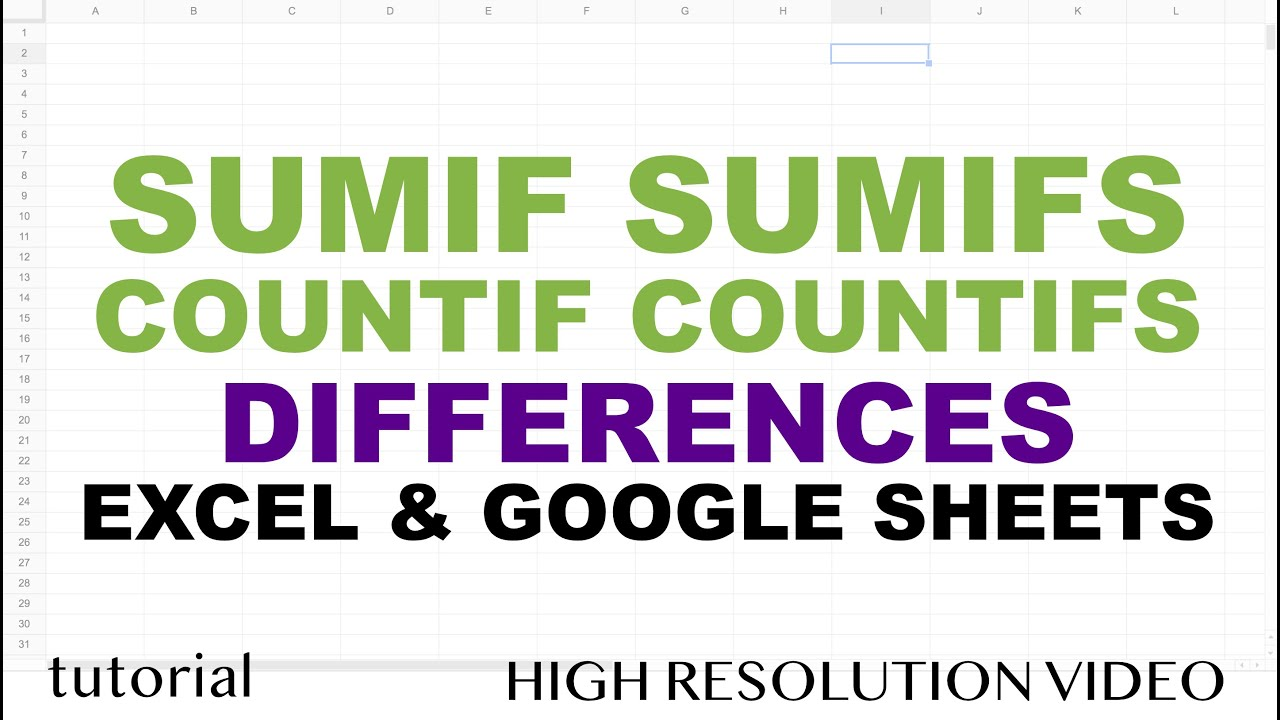 Difference Between SUMIF SUMIFS, COUNTIF COUNTIFS Functions in  Excel & Google Sheets