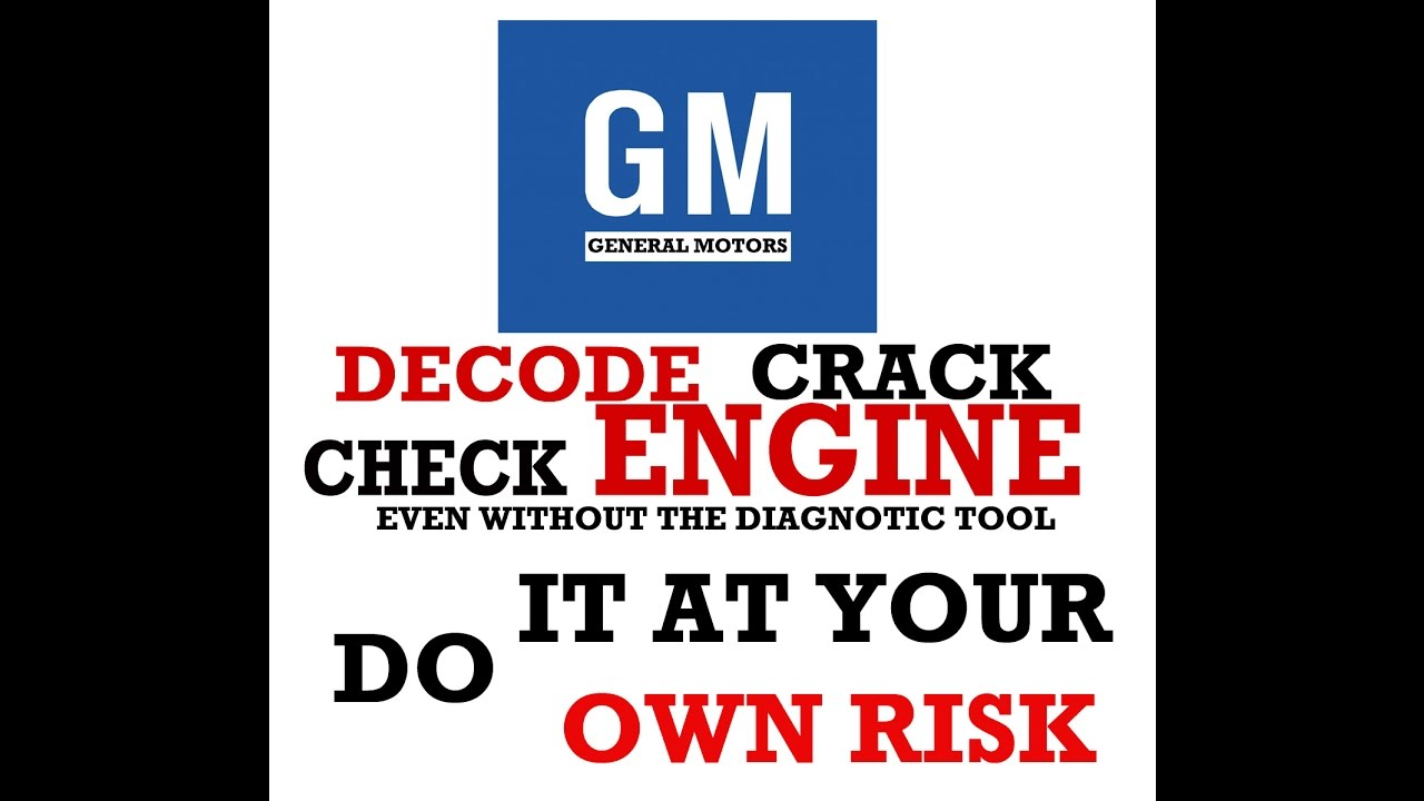 How to Decode & read GM General Motors 16 pin Check engine even without  Diagnostic Scanner