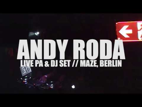 Andy Roda - Fired Up (Live Vocal) - Live PA & DJ Set, Maze Berlin