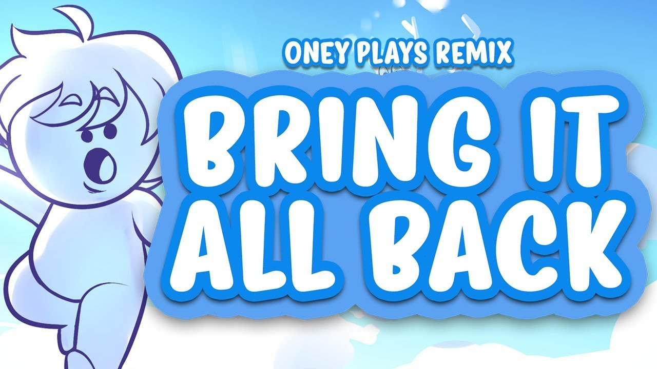 Oney Bring It All Back Lyrics Genius Lyrics