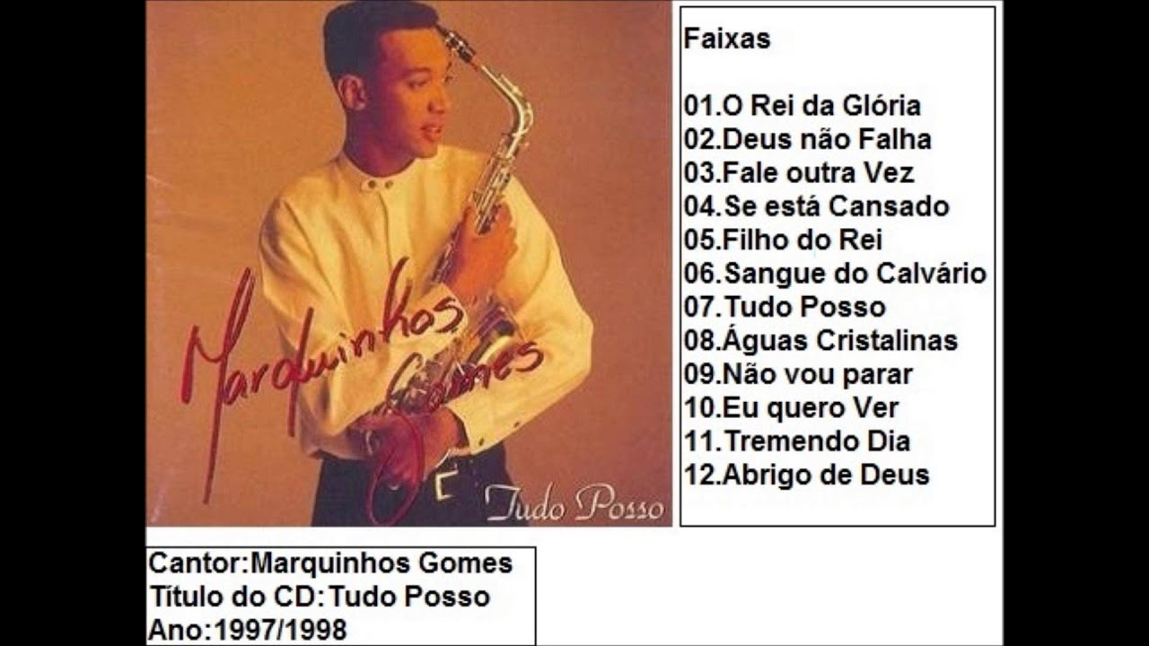 POSSO GOMES CD BAIXAR MARQUINHOS PLAYBACK TUDO