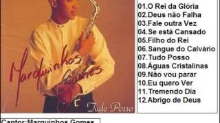 Baixar Marquinhos Gomes CD Tudo Posso (1997/98) Completo