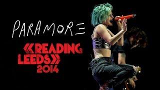 Paramore - Reading & Leeds Festival 2014 (Full Show) HD