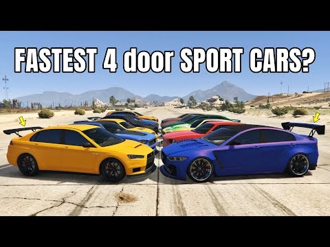 GTA V Online: WHICH IS FASTEST 4 DOOR SPORT CARS? (TOP 10 FASTEST 4 DOOR SPORT CARS)