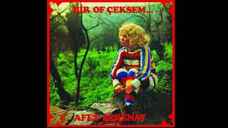 Afet Serenay - Bir of çeksem... (1979) Full Album