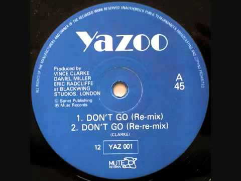 YAZOO A2 Dont Go (Re-Re-Mix) (Extended Version).mp4