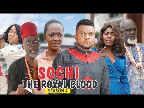 SOCHI THE ROYAL BLOOD 4  - 2018 LATEST NIGERIAN NOLLYWOOD MOVIES thumbnail