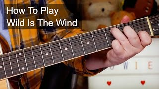 'Wild Is The Wind' David Bowie Acoustic Guitar Lesson