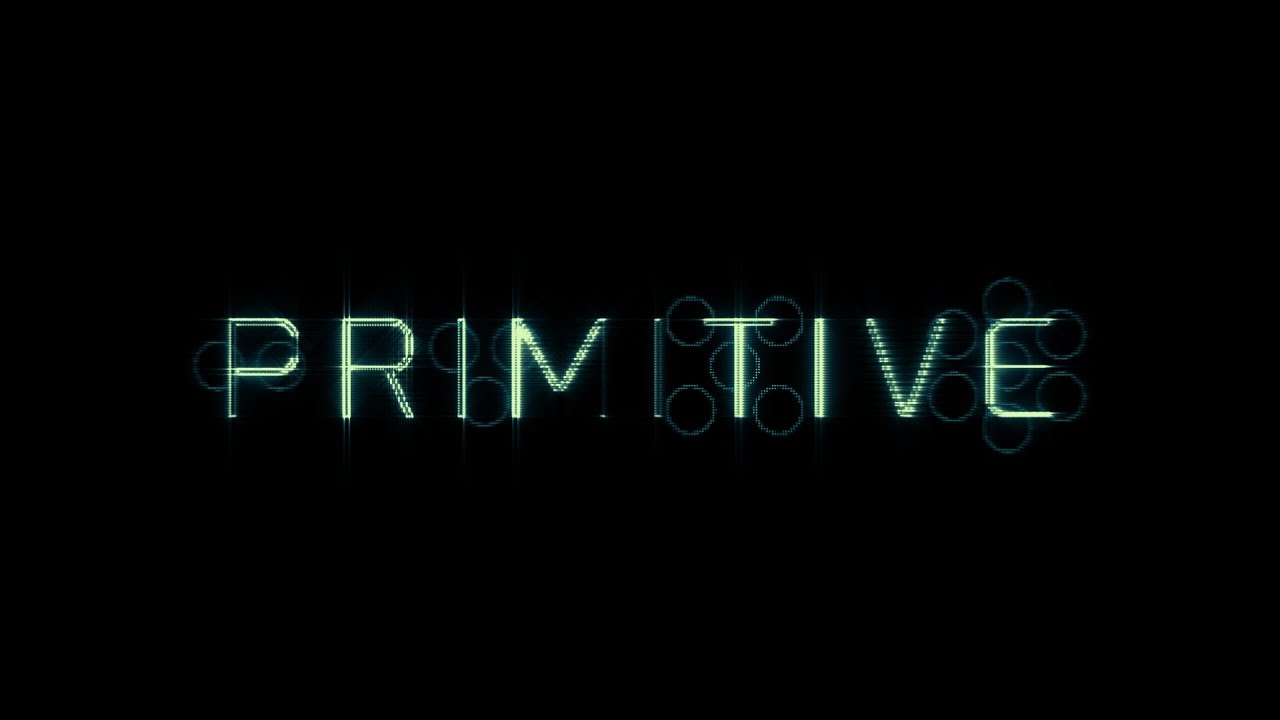 Primitive Launch Trailer