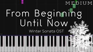 Winter Sonata OST - From Beginning Until Now   MEDIUM Piano Tutorial