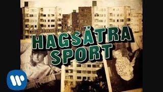 """HAGSÄTRA SPORT """"Idag kommer aldrig mer"""" (ny singel 17 Oktober 2011)"""