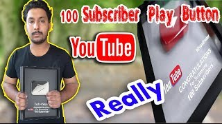 100 Subscriber Play Button YouTube Send Really Presented By #Tech4shani