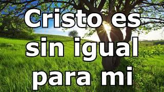 Cristo Es Sin Igual - Karaoke 432hz