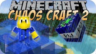 Wasserschaden - Minecraft CHAOS CRAFT 2 #115