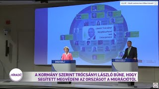A kormány szerint Trócsányi László bűne, hogy segített megvédeni az országot a migrációtól