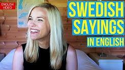 Swedish Sayings in English