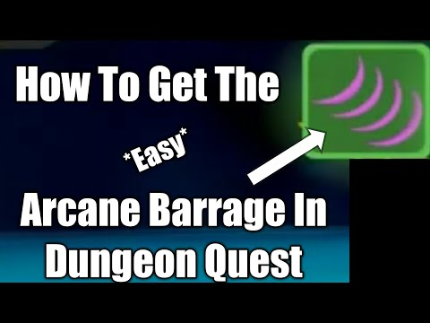 Dungeon Quest - How To Get The Arcane Barrage