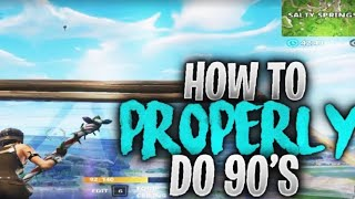 HOW TO 90 LIKE PRO PLAYERS (Tfue Mingraal Mr Savage)Beginners Guide!