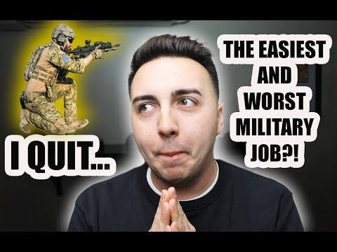 I QUIT THE EASIEST AND WORST MILITARY JOB?!