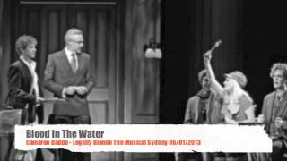 Blood In The Water - Cameron Daddo Legally Blonde Sydney 6/1/2013