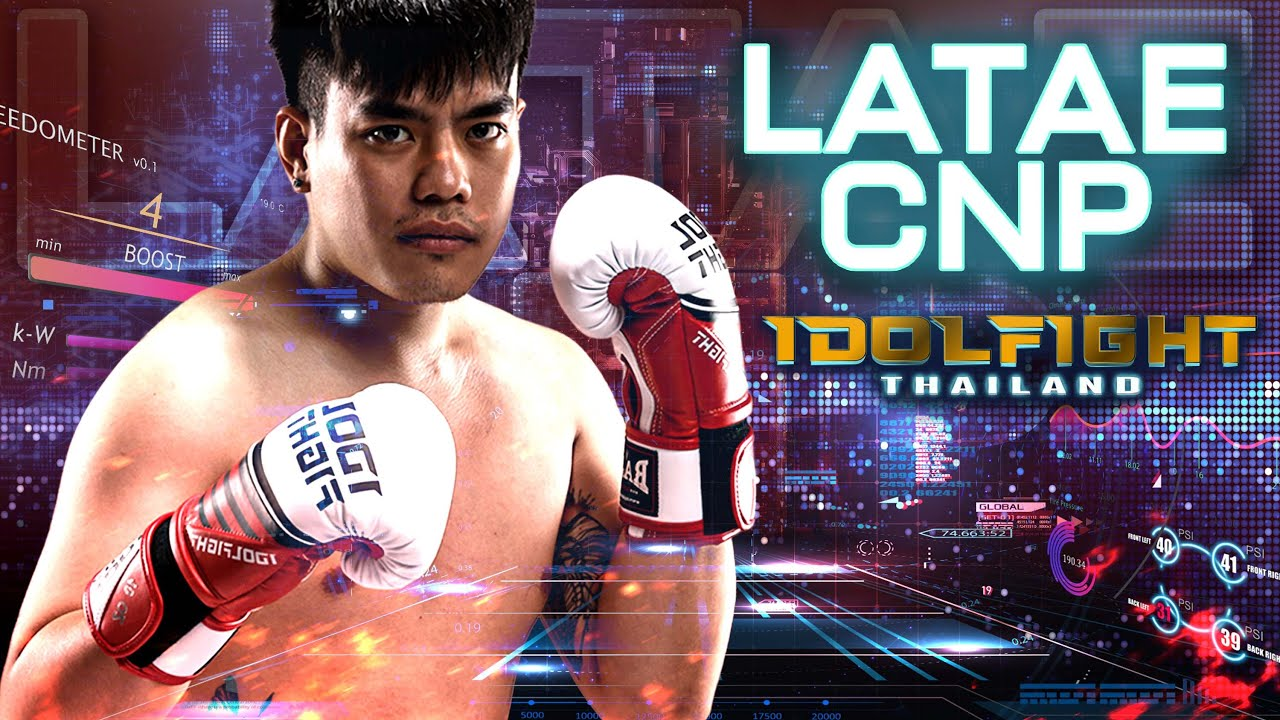 Latae cnp | IDOL FIGHT 2 The Fight Story [EP.7]