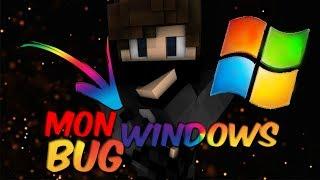MON WINDOWS BUG, JE NE PEUX PLUS REC (EXPLICATION)