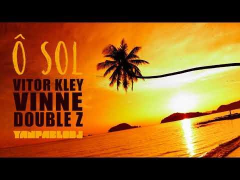 Yan Pablo DJ Vitor Kley VINNE e Double Z - O Sol FUNK REMIX