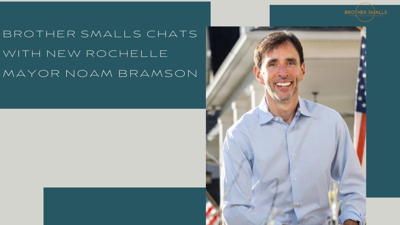 Brother Smalls chats with New Rochelle Mayor Noam Bramson