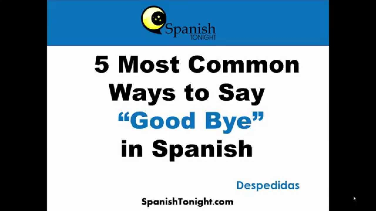 How Do You Say Great Spanish