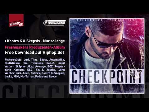 Freshmaker ft. Kontra K & Skepsis - Nur so lange (rappers.in-Exclusive)