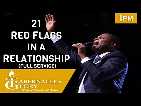 Pastor Gregory Toussaint | Spirit of Wisdom: 21 Red Flags in a Relationship | 1 PM