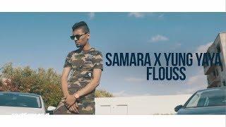 Samara x Yung Yaya - Flouss