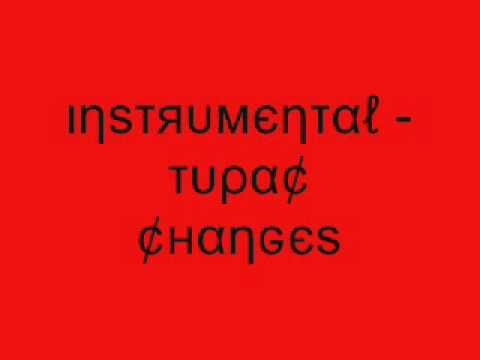 Instrumental - Tupac Changes