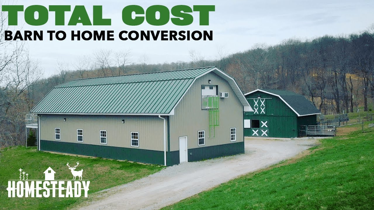 How Much Did It Cost To Turn A Pole Barn Into A Home