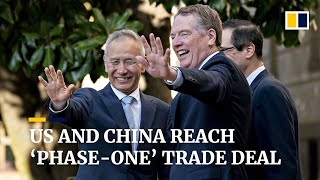 US and China reach 'phase-one' trade deal