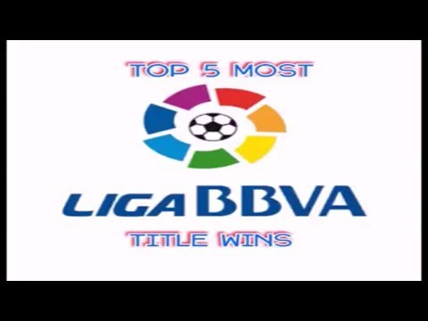 TOP 5 MOST LA LIGA CHAMPIONSHIP WINS / SPANISH LEAGUE TITLES