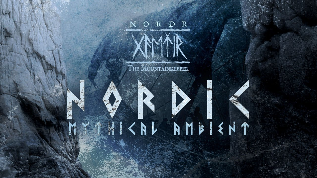 Download Nordic mythical & Pre-Viking ancestral ambient (1 hour)