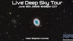 Live Deep Sky Tour June 12th