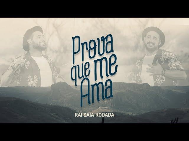 Saia Rodada - Prova Que Me Ama ( Galanteador)  [Vídeo Oficial]