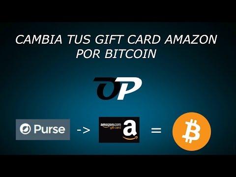 """COMO CAMBIAR TUS GIFT CARD AMAZON POR BITCOIN A TRAVES DE """"PURSE"""""""